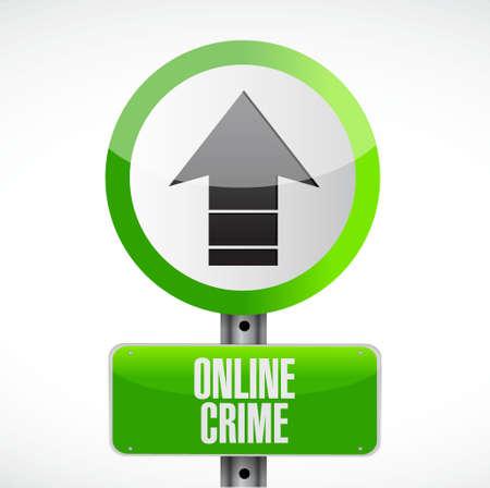 online crime road sign concept illustration design isolated over white Illustration