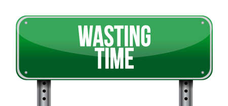 Wasting time sign concept illustration isolated over white