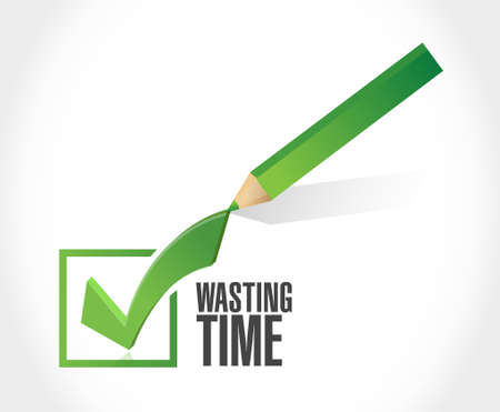 Wasting time check mark sign concept illustration isolated over white