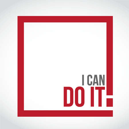 I can do it square sign concept illustration design over a white background