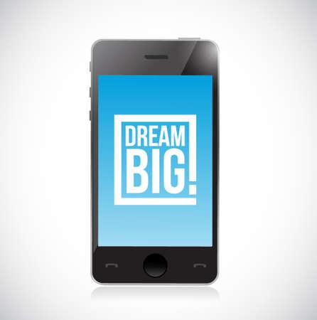 vintage telephone: Smartphone dream big square message sign concept illustration design over a white background Illustration