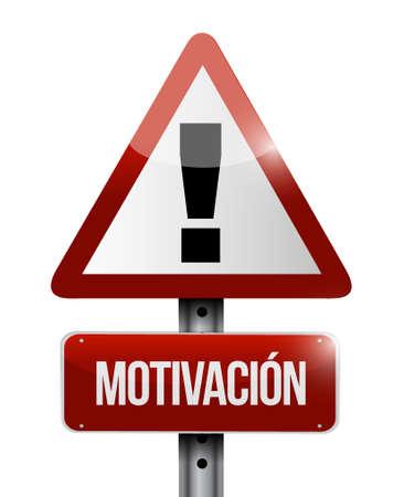Motivation warning road sign in Spanish concept illustration design graphic over white Illustration