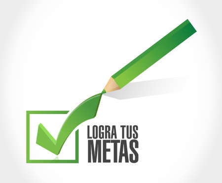 achieve your goals check mark sign in Spanish. Illustration design