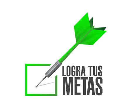 achieve your goals check dart sign in Spanish. Illustration design