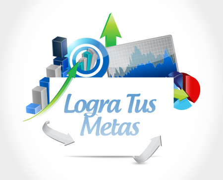 financial advice: achieve your goals business chart sign in Spanish. Illustration design Illustration