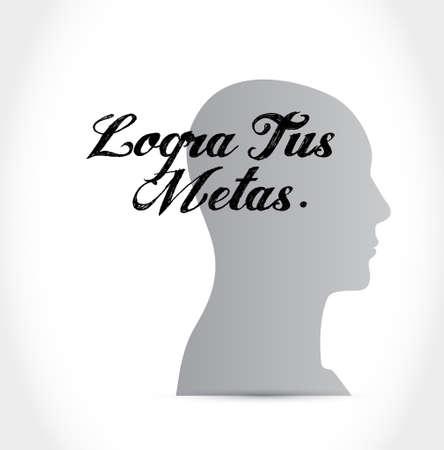 achieve your goals thinking brain sign in Spanish. Illustration design