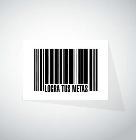 achieve your goals barcode sign in Spanish. Illustration design
