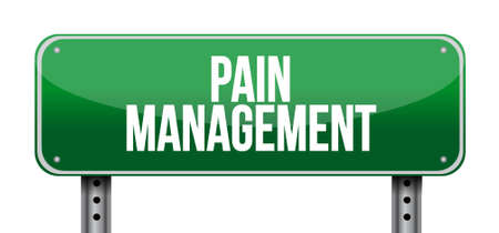 pain management road sign illustration isolated over a white background