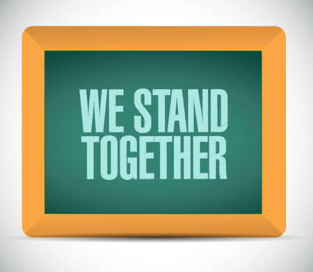 we stand together chalkboard illustration design isolated over white