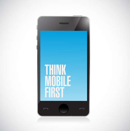 Think mobile first smartphone sign isolated over white