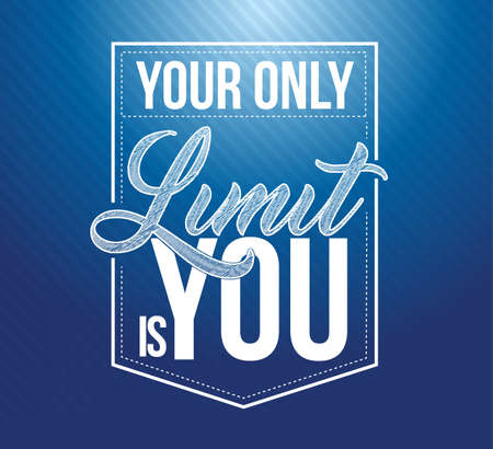 Your only limit is you typography seal stamp, illustration design isolated over blue background
