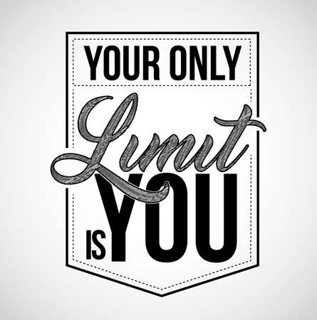 Your only limit is you typography seal stamp, illustration design isolated over white
