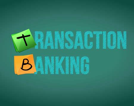 Transaction banking text written on a chalkboard. illustration design