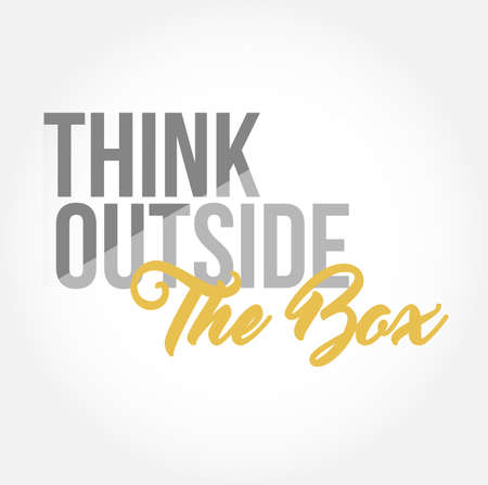 think outside the box stylish typography copy message isolated over a white background