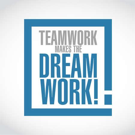 Teamwork makes the dream work exclamation box message isolated over a white background Vektoros illusztráció