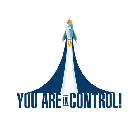 you are in control rocket smoke message illustration isolated over a white background