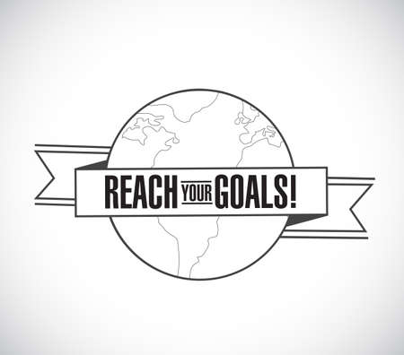 reach your goals line globe ribbon message concept isolated over a white background Vector Illustration