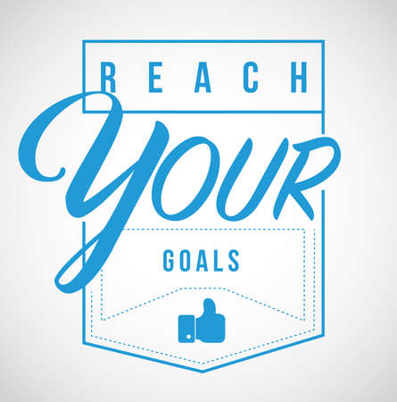 reach your goals Modern stamp message design isolated over a white background