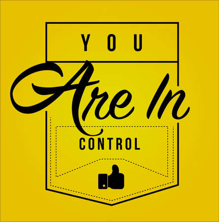you are in control Modern stamp message design isolated over a yellow background