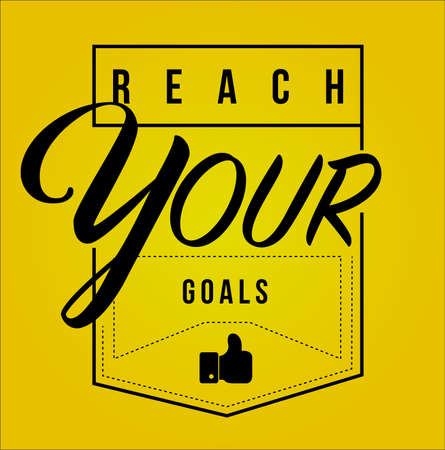 reach your goals Modern stamp message design isolated over a yellow background Stok Fotoğraf - 111682089