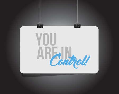 usted tiene el control de un mensaje de banner colgante aislado sobre un fondo negro