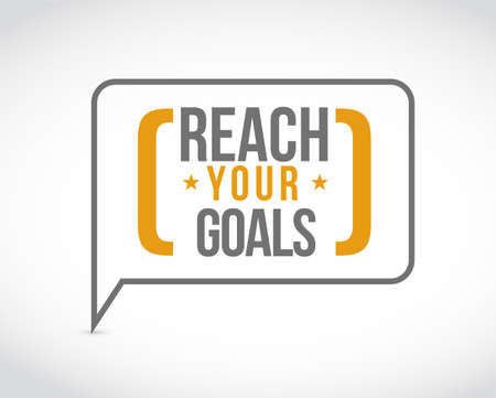 reach your goals message bubble isolated over a white background Çizim
