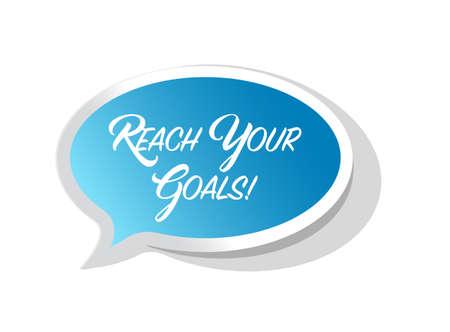 Erreichen Sie Ihre Ziele helle Band Nachricht isoliert über einem weißen Hintergrund