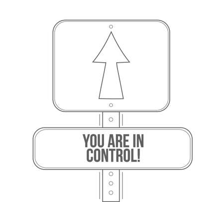 you are in control line street sign isolated over a white background Vectores