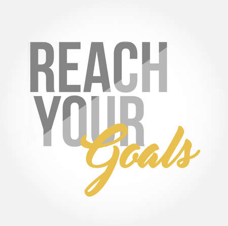 Reach your goals stylish typography isolated over a white background Çizim