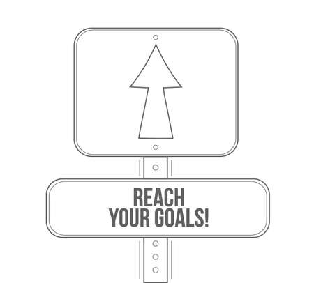 reach your goals line street sign isolated over a white background