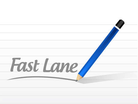 Fast lane Pencil message concept illustration isolated over a white background