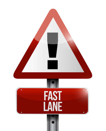 Fast lane warning sign message concept illustration isolated over a white background  イラスト・ベクター素材