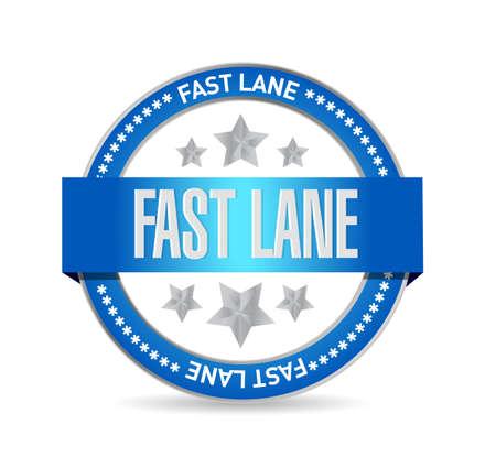 Fast lane Seal stamp message concept illustration design background  イラスト・ベクター素材