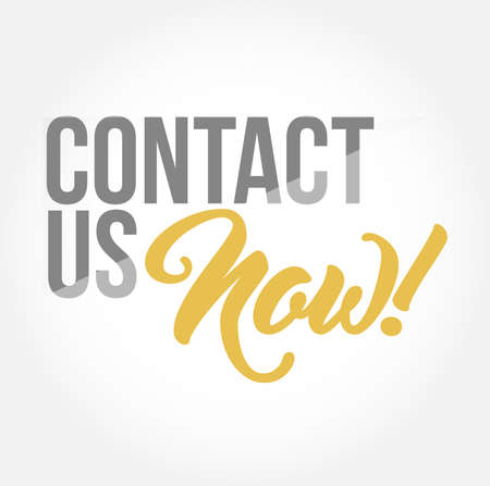 Contact us now stylish typography copy message isolated over a white background Illustration