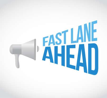 Fast lane ahead loudspeaker message concept isolated over a white background Ilustração