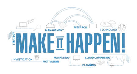 Make things happen diagram plan concept isolated over a white background