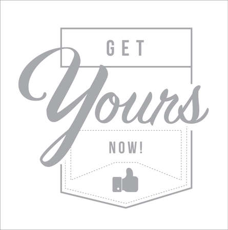 get yours now Modern stamp message design isolated over a white background