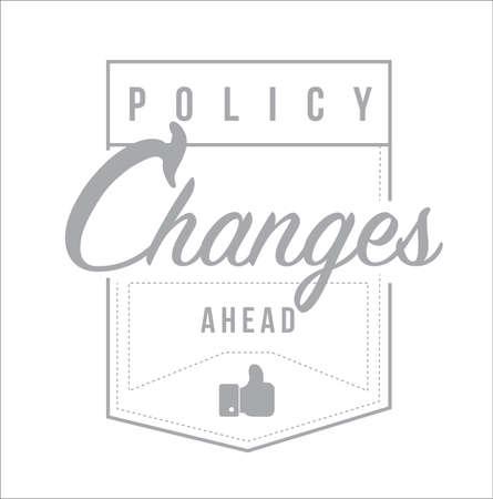 Cambiamenti di politica in vista Design moderno messaggio timbro isolato su uno sfondo bianco