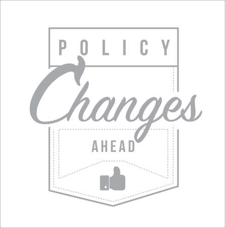 Policy changes ahead Modern stamp message design isolated over a white background