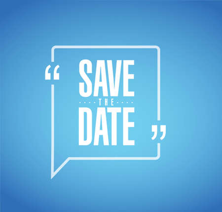 save the date line quote message concept isolated over a blue background Vectores