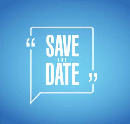 Speichern Sie das Datumszeilen-Zitat-Nachrichtenkonzept, das über einem blauen Hintergrund isoliert wird Vektorgrafik