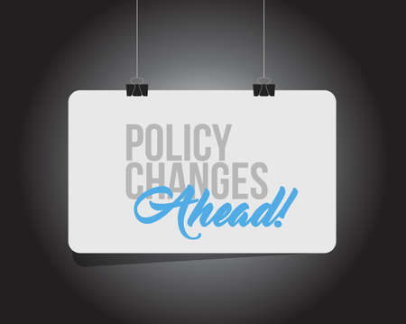 Policy changes ahead hanging banner message  isolated over a black background Illustration