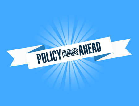 Policy changes ahead bright ribbon message  isolated over a blue background Illustration