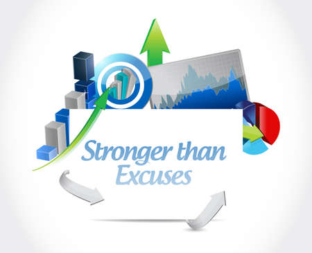 Stronger than Excuses business sign concept, isolated over a white background