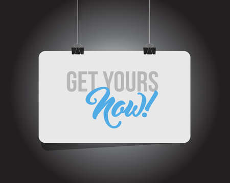get yours now hanging banner message isolated over a black background Ilustração
