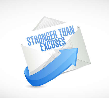 Stronger than Excuses email sign message isolated over a white background