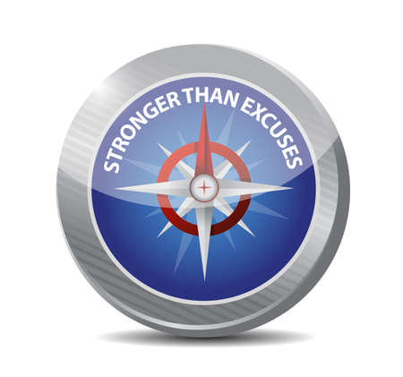 Stronger than Excuses compass sign message isolated over a blue background