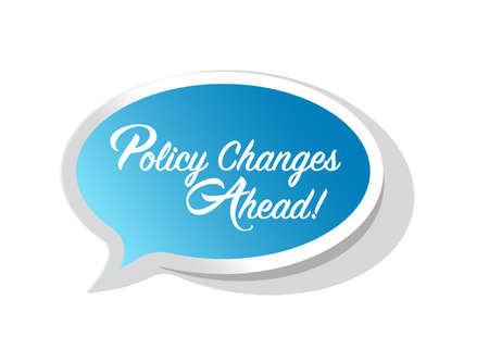 Policy changes ahead bright message bubble isolated over a white background Illustration