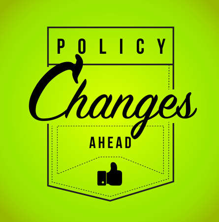 Policy changes ahead Modern stamp message design isolated over a green background Illustration