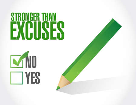 Stronger than Excuses survey sign isolated over a white background